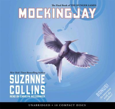 Mockingjay (the Final Book of the Hunger Games) - Audio Library Edition