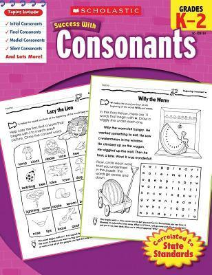 Scholastic Success with Consonants, Grades K-2