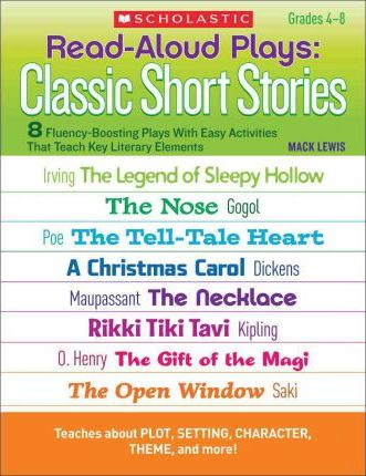 Read-Aloud Plays: Classic Short Stories : Mack Lewis : 9780545204569