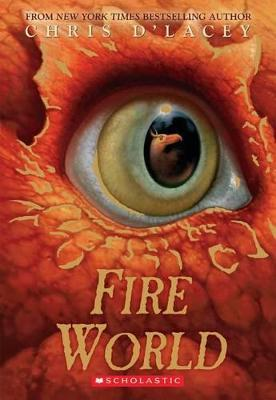 Fire World (the Last Dragon Chronicles #6)