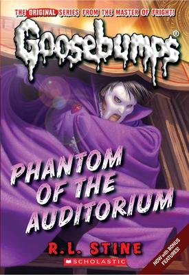 Goosebumps Classic: #20 Phantom of the Auditorium