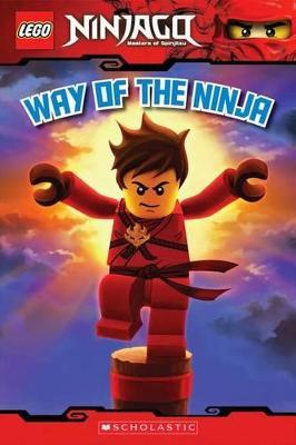 Way of the Ninja (Lego Ninjago: Reader) : Greg Farshtey