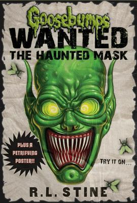 Goosebumps Wanted: Haunted Mask