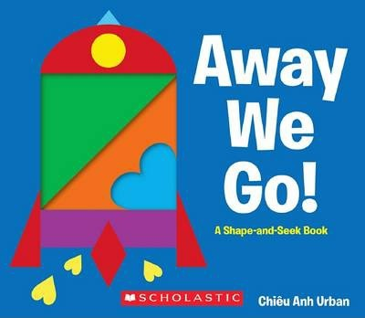Away We Go! A Shape and Seek Book