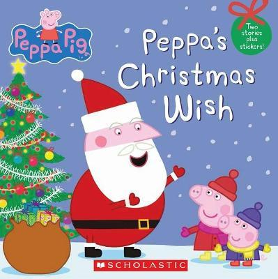 Peppa's Christmas Wish (Peppa Pig)