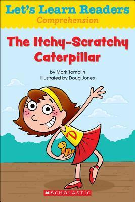 The Itchy-Scratchy Caterpillar