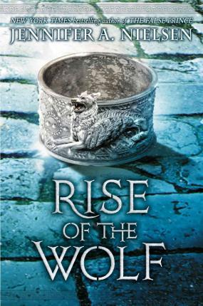 Rise of the Wolf (Mark of the Thief #2)