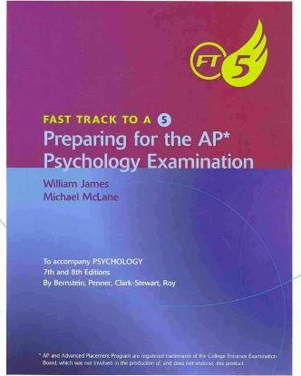 Fast Track to 5 for Bernstein/Penner/Clarke-Stewart/Roy S Psychology, AP* Edition, 8th