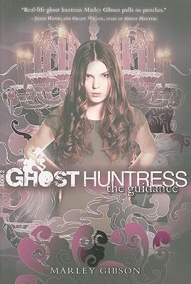 Ghost Huntress Book 2 The Guidance