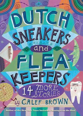 Dutch Sneakers and Flea-Keepers