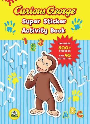 Curious George Super Sticker Activity Book