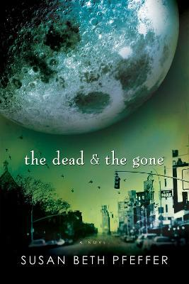The Dead and the Gone, 2