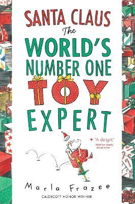 Santa Claus the World's Number One Toy Expert: Send-a-story