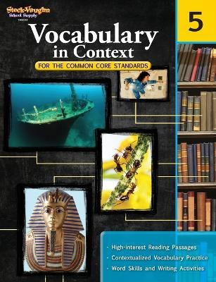 Vocabulary in Contect for the Common Core Standards, Grade 5