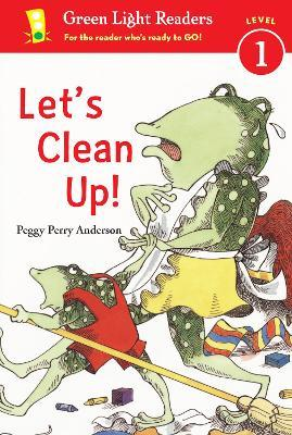 Let's Clean Up: Green Light Readers Level 1