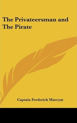 The Privateersman and The Pirate