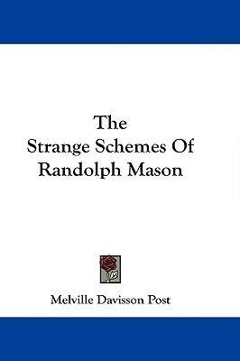 The Strange Schemes Of Randolph Mason Cover Image