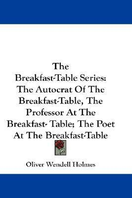 The Breakfast-Table Series Cover Image