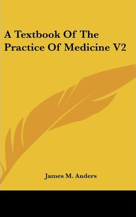 A Textbook Of The Practice Of Medicine V2