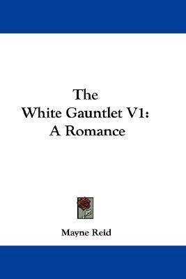 The White Gauntlet V1 Cover Image
