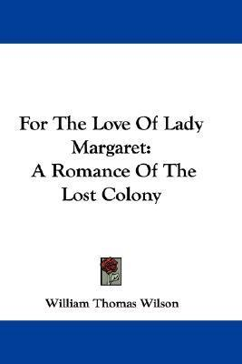 For the Love of Lady Margaret