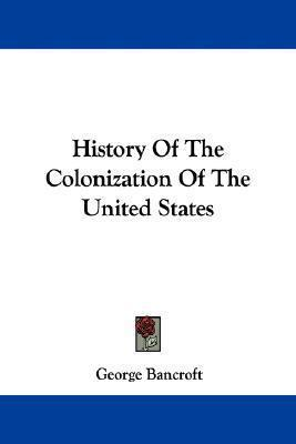 History of the Colonization of the United States