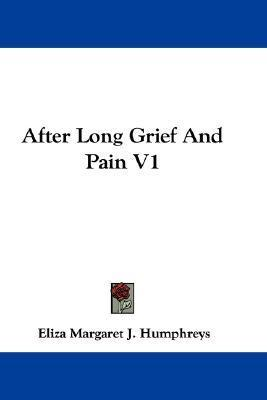 After Long Grief and Pain V1