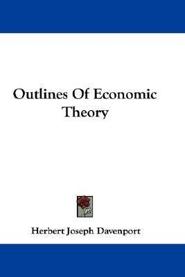 Outlines of Economic Theory