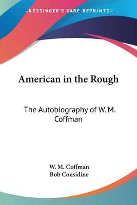 American in the Rough