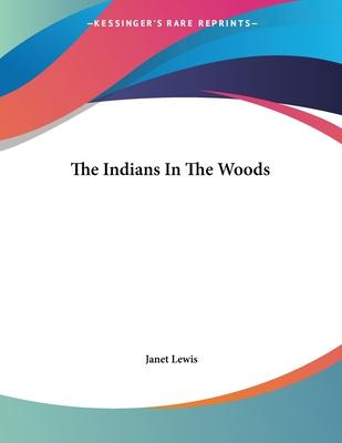 The Indians in the Woods