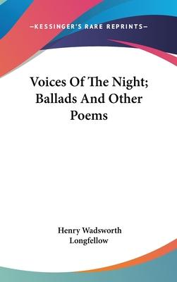 Voices Of The Night Ballads And Other Poems