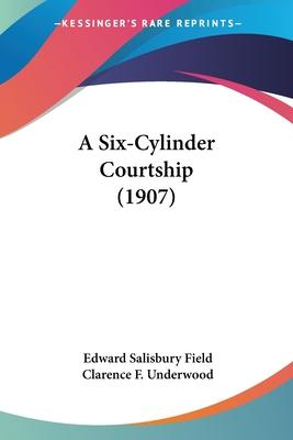 A Six-Cylinder Courtship (1907) Cover Image