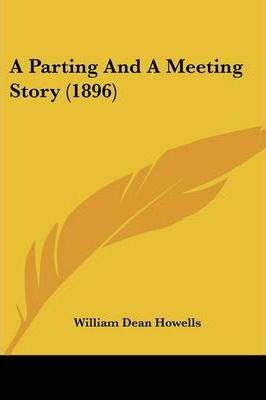 A Parting And A Meeting Story (1896) Cover Image