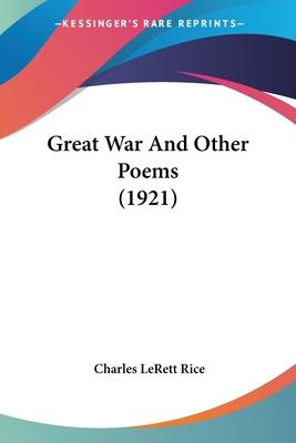 Great War and Other Poems (1921)
