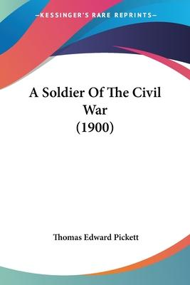 A Soldier of the Civil War (1900)