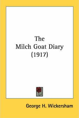 The Milch Goat Diary (1917)