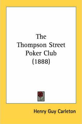 The Thompson Street Poker Club (1888) Cover Image