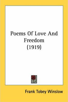 Poems of Love and Freedom (1919)