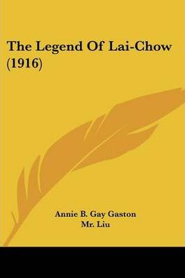 The Legend of Lai-Chow (1916)