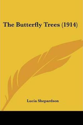 The Butterfly Trees (1914)