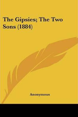 The Gipsies; The Two Sons (1884)