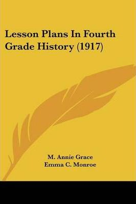 Lesson Plans in Fourth Grade History (1917)