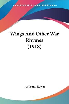 Wings and Other War Rhymes (1918)