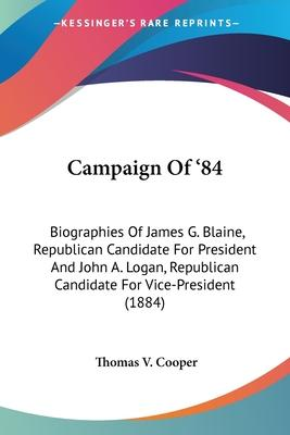 Campaign of '84