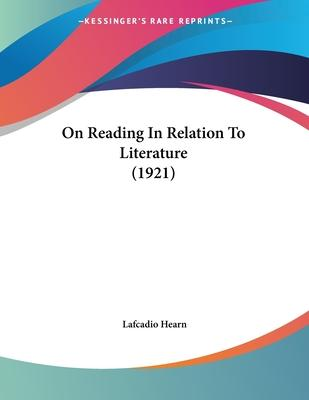 On Reading in Relation to Literature (1921)