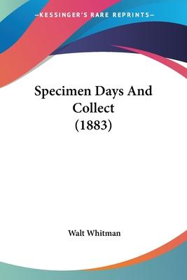 Specimen Days and Collect (1883)