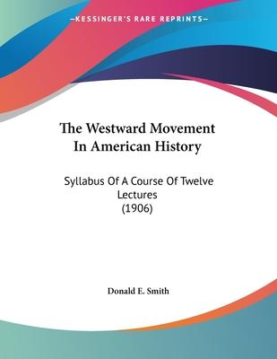 The Westward Movement in American History