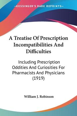 A Treatise of Prescription Incompatibilities and Difficulties
