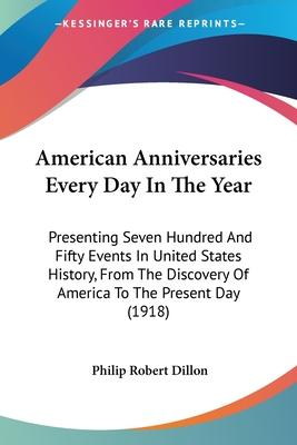 American Anniversaries Every Day in the Year