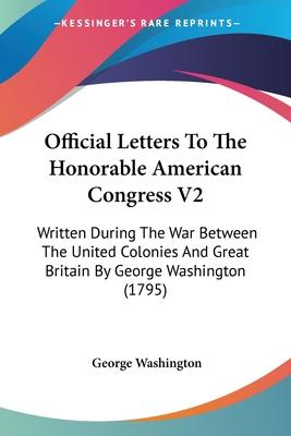 Official Letters to the Honorable American Congress V2